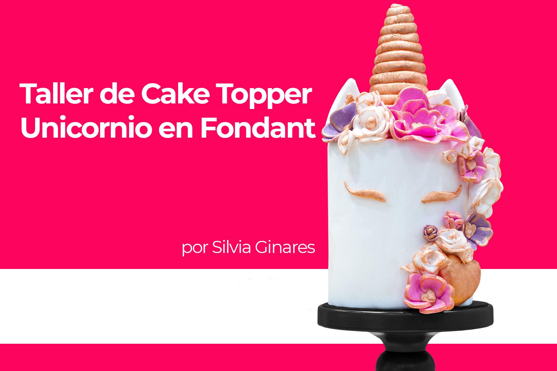 Taller de Cake Topper en Fondant - Unicornio