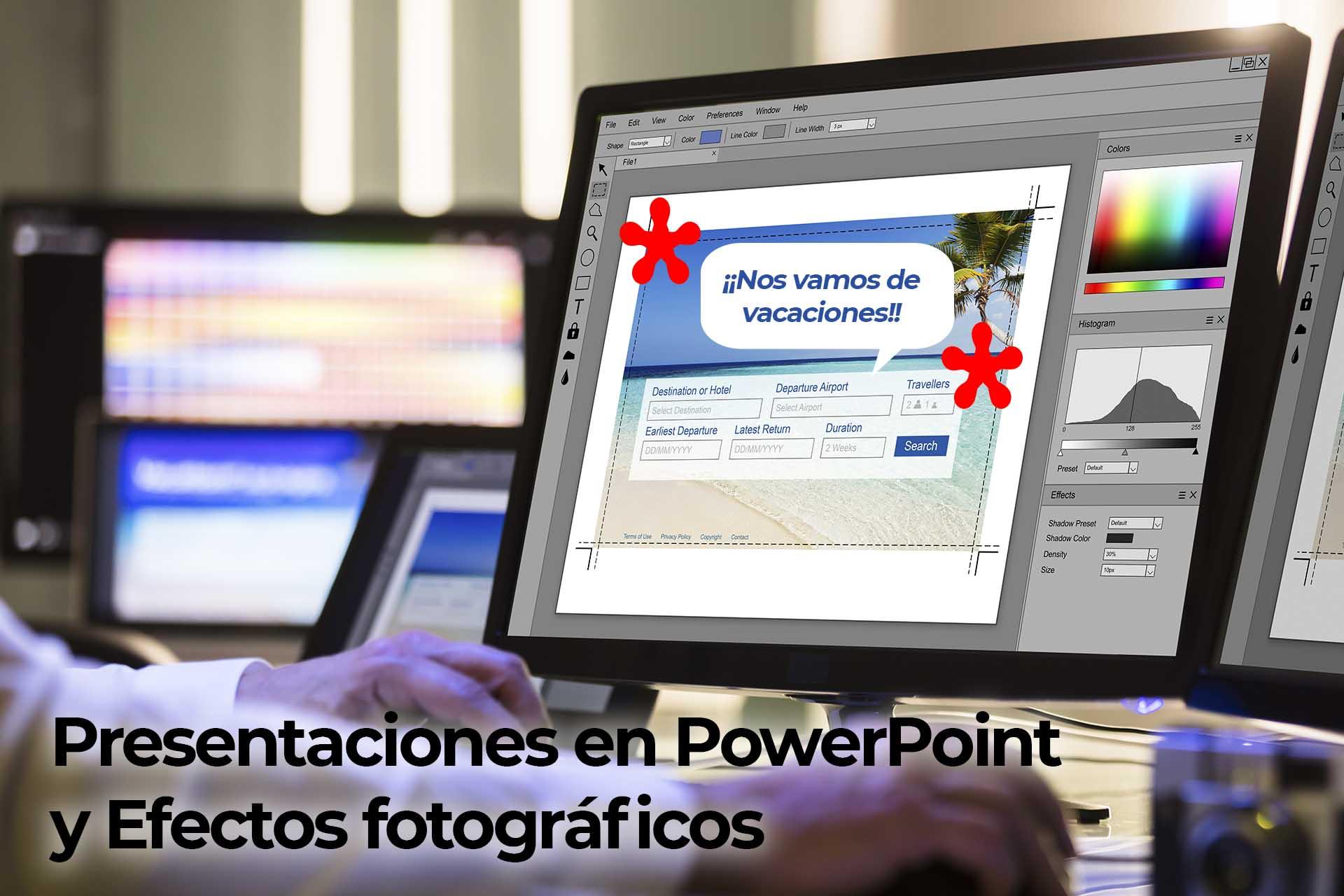 Presentaciones en PowerPoint + Efectos fotográficos