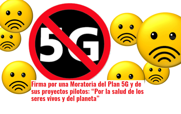"""Firma por una Moratoria del Plan 5G y de sus proyectos pilotos: """"Por la salud de los seres vivos y del planeta"""""""